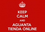 KEEP CALM AND AGUANTA TIENDA ONLINE